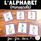 """French alphabet - (minuscules) - jeu amusant """"j'ai... qui a...?"""""""