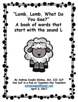 Lamb, Lamb, What Do You See?