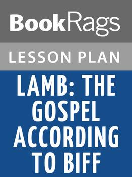 Lamb: The Gospel According to Biff Lesson Plans