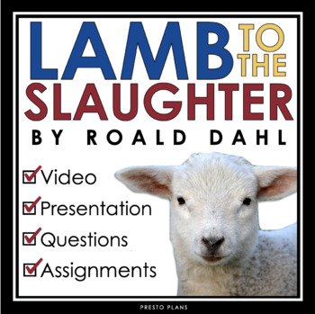 LAMB TO THE SLAUGHTER BY RO... by Presto Plans | Teachers Pay Teachers