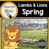 Lamb and Lion Thematic Unit