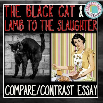 Lamb to the Slaughter & The Black Cat Compare Contrast Essay
