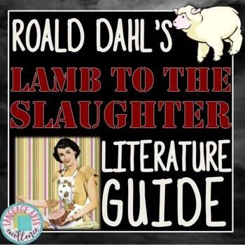 Lamb to the Slaughter Activity Bundle