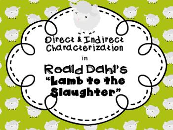 Lamb to the Slaughter Characterization Mini-Unit Roald Dahl