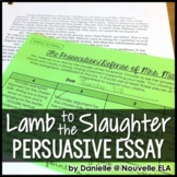 Lamb to the Slaughter by Roald Dahl Persuasive Essay - Prosecution/Defense