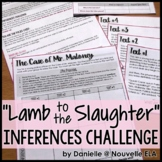 Lamb to the Slaughter by Roald Dahl Inferences Challenge/