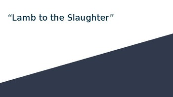 Lamb to the Slaughter PPT