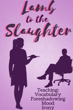 Lamb to the Slaughter Short Story Analysis Questions