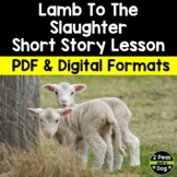 Lamb to the Slaughter Short Story Lesson