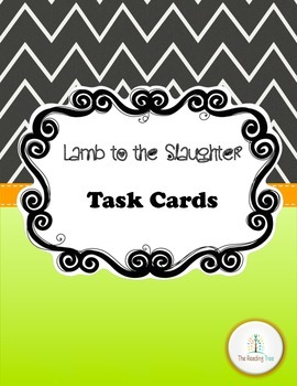 Lamb to the Slaughter Task Cards