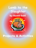 Lamb to the Slaughter by Roald Dahl Projects and Activities