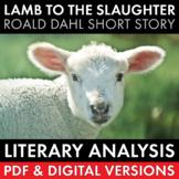 Lamb to the Slaughter, Roald Dahl, Literary Analysis, PDF & Google Drive, CCSS