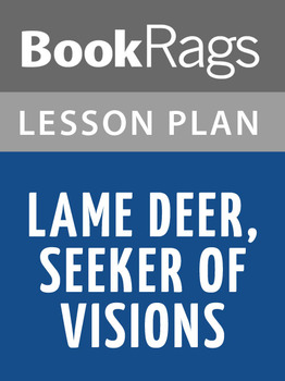 Lame Deer, Seeker of Visions Lesson Plans