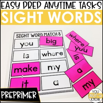 Laminate, Velcro, and Go! Anytime Preprimer Sight Word Matching Tasks