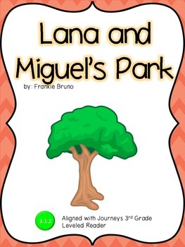 Lana and Miguel's Park Guided Notes: Journeys 3rd Grade