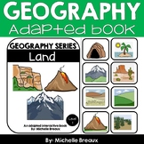 Land-- Adapted Interactive Book February ULS Geography & Landforms (SPED)