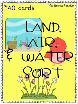 Land, Air, & Water Sort [Activity]