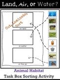 Land, Air, or Water? Animal Habitat Task Box