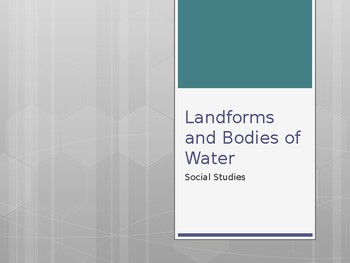 Land Forms and Bodies of Water: Whiteboard lesson