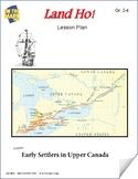 Land Ho! - Early Settlers in Upper Canada Gr. 2-4 (eLesson)