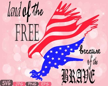 land of the free because of the brave quote clipart eagle usa flag