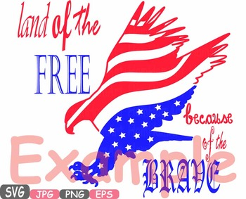 Land Of the Free Because Of the Brave Quote clipart eagle usa flag 4th -498s