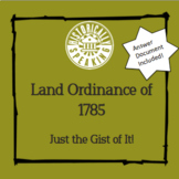 Land Ordinance of 1785:  Just the Gist of It!