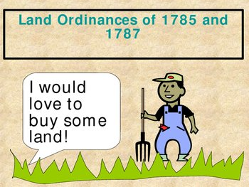 Land Ordinances of 1785 & 1787 - PowerPoint