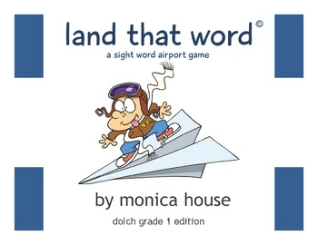 Land That Word© – A Sight Word Airport Game – Dolch Grade 1 Edition