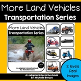 Land Vehicles Transportation Adapted Book Unit with Real Images- 2 levels & MORE