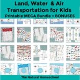 Land, Water & Air Transportation for Kids Printable MEGA Bundle + BONUSES