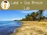 Specific Heat Lab Activity: Land and Sea Breeze Lab
