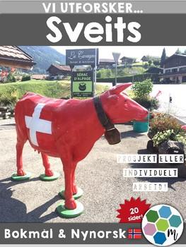 Land i Europa - Sveits [Utforskingsopplegg] [BM&NN]