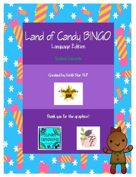 Land of Candy BINGO - Language Edition (Spatial Concept Freebie)