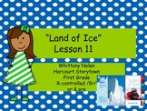 Land of Ice Storytown Lesson 11