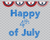 4th of July Poster, Class Decor, Holiday Sign, Bulletin Board