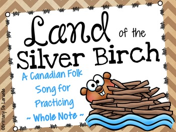 Land of the Silver Birch - Canadian Folk Song - Whole Note