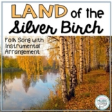 Land of the Silver Birch - Native American Folk Song with Orff Accompaniment