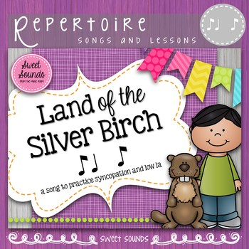 Land of the Silver Birch {Syncopation Practice Pack with B