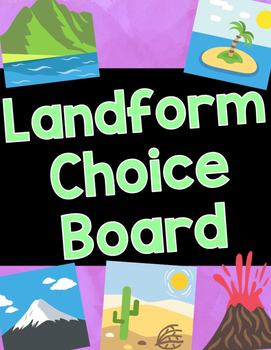 Landform Choice Board Think Tac Toe