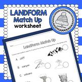 Landform Match Up Worksheet/Matching Activity