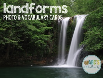 Landform Photo & Vocabulary Cards