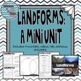Landforms: A Mini Unit