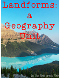 Landforms & Bodies of Water Geography Unit