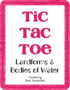 Landforms & Bodies of Water Tic-Tac-Toe