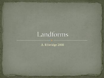 Landforms- Constructive and Destructive Forces