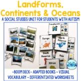 Landforms, Continents, & Oceans Unit + BOOM Deck (Special Education)