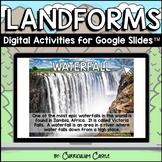 Landforms Digital Activities for Google Slides™