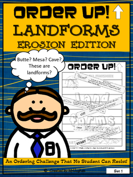 Landforms Erosion Edition -Order Up! (Set 1)