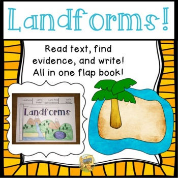 Landforms Flipbook - Read, locate text evidence, and write!